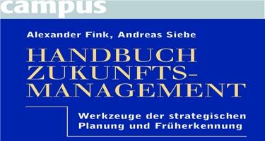 2006: Handbuch Zukunftsmanagement
